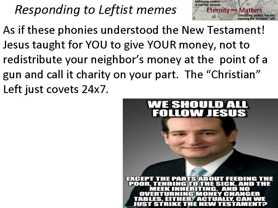 slide17?w=474 responding to leftist memes eternity matters