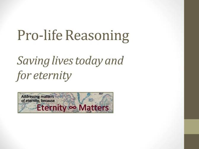 Video: Pro-life reasoning — The case for life & responding to pro-choice arguments